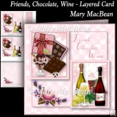 Friends, Chocolate, Wine - Layered Card