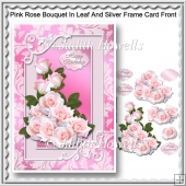 Pink Rose Bouquet In Leaf And Silver Frame Card Front