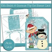 Elfis Builds A Snowman Pop Out Banner Card
