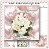 Basket Of White Roses Large Card Kit