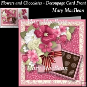 Flowers and Chocolates - Decoupage Card Front