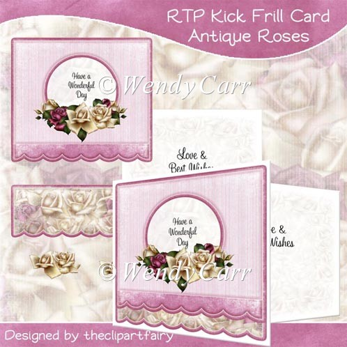 RTP Card Front - Kick Frill - Antique Roses(Retiring in August) - Click Image to Close